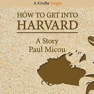 How to Get into Harvard Audiobook