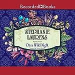 On a Wild Night  | Stephanie Laurens