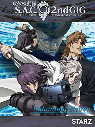 Ghost In The Shell: Stand Alone Complex - Individual Eleven