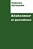 Alzheimer al quotidiano