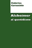 Alzheimer al quotidiano