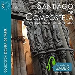 Santiago de Compostela [Spanish Edition]