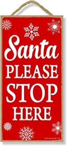Santa Please Stop Here 5 inch by 10 inch Hanging Christmas Signs, Wall Art, Decorative Wood Sign, Christmas Decor