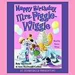Happy Birthday, Mrs. Piggle-Wiggle | Betty MacDonald