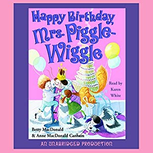 Happy Birthday, Mrs. Piggle-Wiggle Audiobook