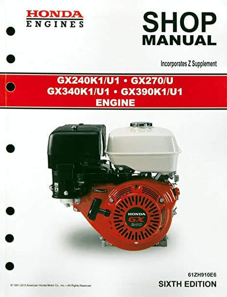 amazon com honda gx240 gx270 gx340 gx390 engine service repair shop rh amazon com Honda GX390 Parts Manual Honda GX390 Shop Manual PDF