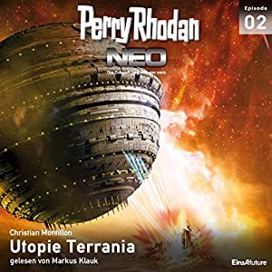 Utopie Terrania (Perry Rhodan NEO 2) Hörbuch