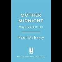 Mother Midnight (Hugh Corbett 22) (English Edition)