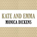 Kate and Emma Audiobook by Monica Dickens Narrated by Sherrill Turner