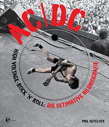 ac-dc-high-voltage-rock-n-roll-die-ultimative-bildbiografie