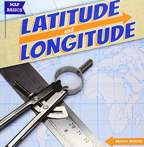 Latitude and Longitude (Map Basics)