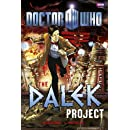 Doctor Who: The Dalek Project Graphic Novel (Doctor Who (BBC))