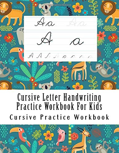 Cursive Letter Handwriting Practice Workbook For Kids: Learn to Handwrite [Cursive Practice Workbook] (Tapa Blanda)