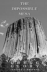 The Impossible Mesa