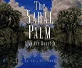The Sabal Palm, Barbara Oehlbeck, 0965401901