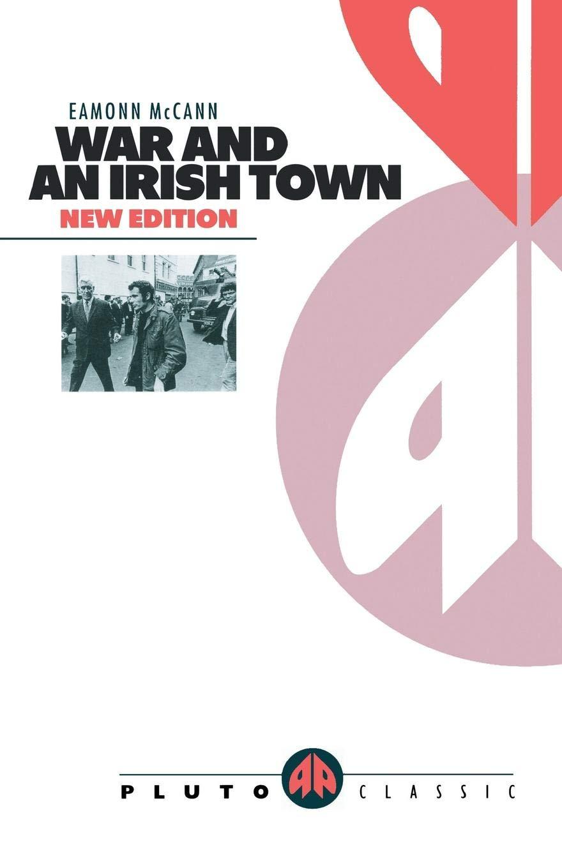 WAR AND AN IRISH TOWN (Pluto Classics): Amazon co uk: Eamonn