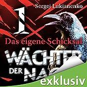 Wächter 1: Das eigene Schicksal   Sergej Lukianenko