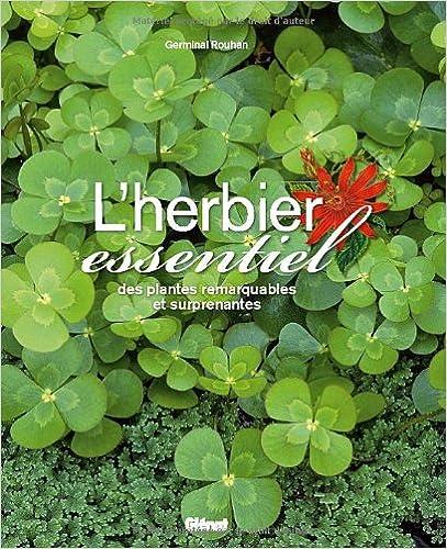 Livres gratuits L'herbier essentiel : des plantes remarquables et surprenantes pdf, epub