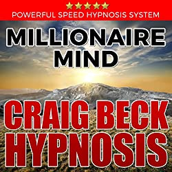 Millionaire Mind: Craig Beck Hypnosis
