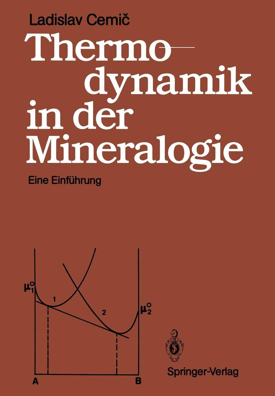 Thermodynamik In Der Mineralogie  Eine Einführung