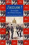 J'accuse ! Emile Zola et l'affaire Dreyfus par Oriol