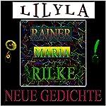 Neue Gedichte | Rainer Maria Rilke