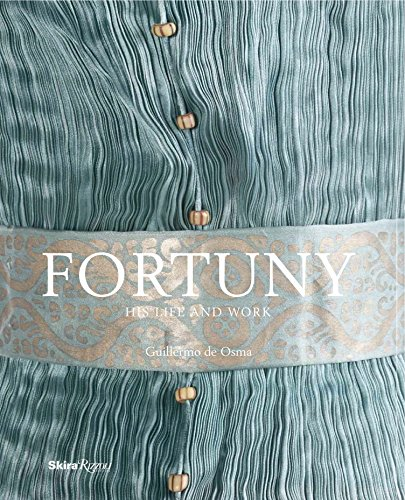 Image of Fortuny: His Life and Work