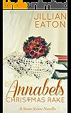 Annabel's Christmas Rake (Swan Sisters Book 2)