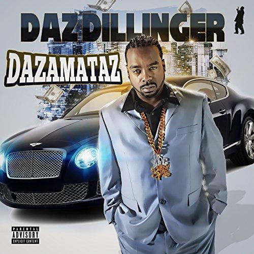Dazamataz [Explicit]