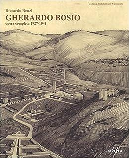Gherardo Bosio. Opera completa 1927-1941 (Italian) Paperback – 2016