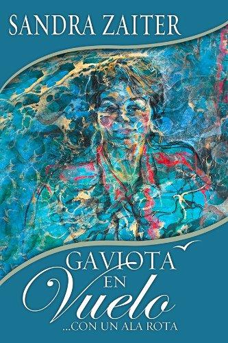 Amazon gaviota en vuelo con un ala rota spanish edition look inside this book gaviota en vuelo con un ala rota spanish edition by kindle app ad fandeluxe Images