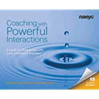 Coaching with Powerful Interactions: A Guide for Partnering with Early Childhood Teachers