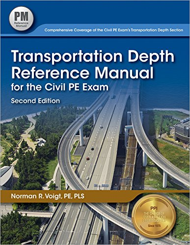 Transportation Depth Reference Manual for the Civil PE Exam, 2nd Ed