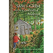 Sam & Grim and the Contested Hideout