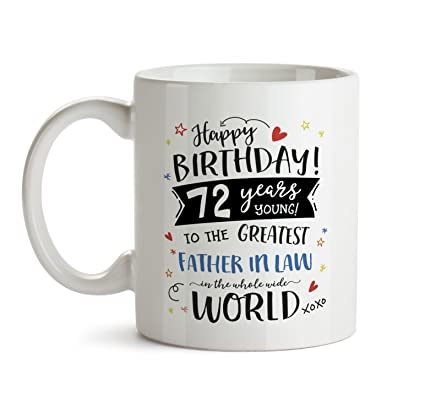Amazon 72nd Happy Birthday Gift Mug Congratulations Father In
