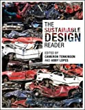 The Sustainable Design Reader, , 0857850652
