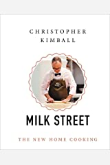Christopher Kimball's Milk Street: The New Home Cooking Hardcover