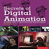 Secrets of Digital Animation, Steven Withrow, 2888930145