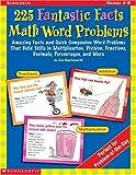 225 Fantastic Facts Math Word Problems, Eric Charlesworth, 0439256186