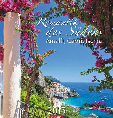 Romantik des Südens 2015: Amalfi, Capri, Ischia