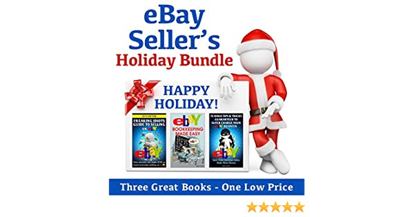 eBay Sellers Holiday Bundle: Freaking Idiots Guide to Selling on ...