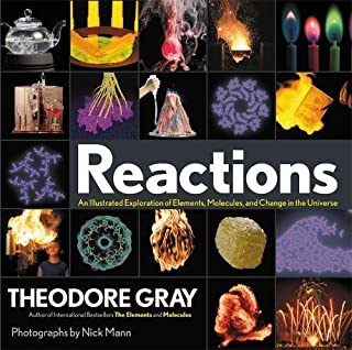 Book Cover: Reactions: An Illustrated Exploration of Elements, Molecules, and Change in the Universe