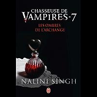 Chasseuse de vampires (Tome 7) - Les ombres de l'Archange