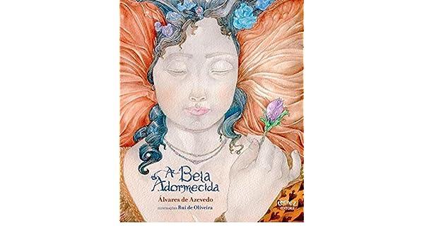 A Bela Adormecida (Em Portugues do Brasil): Alvares de Azevedo: 9788524925337: Amazon.com: Books