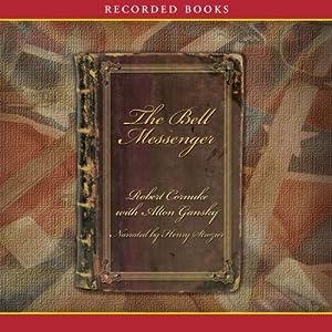 The Bell Messenger Audiobook
