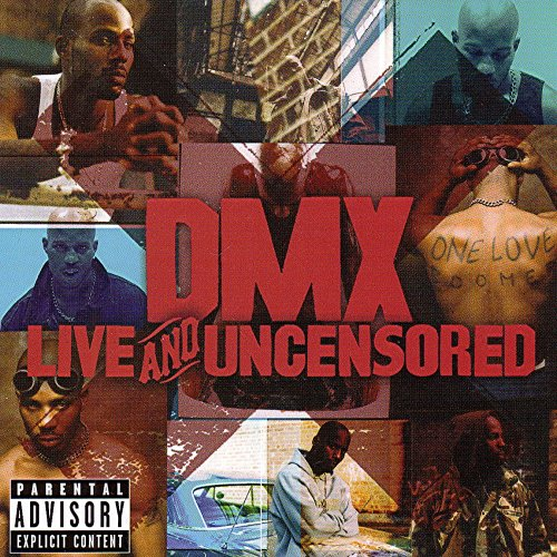 Resultado de imagen para DMX - Live And Uncensored