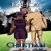 The Sunday Only Christian: Still Divas | E.N. Joy