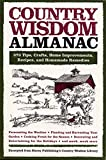 img - for Country Wisdom Almanac: 373 Tips, Crafts, Home Improvements, Recipes, and Homemade Remedies book / textbook / text book