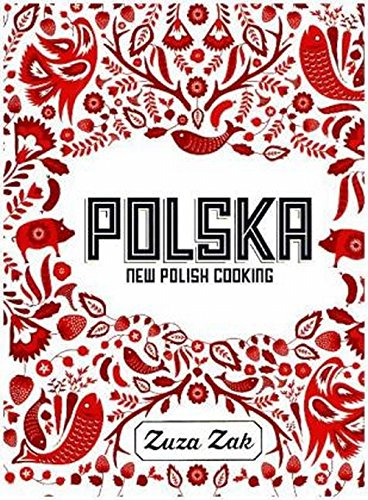 (Polska: New Polish Cooking)