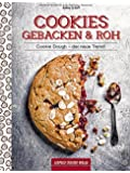 Cookies gebacken & roh: Cookie Dough - der neue Trend!